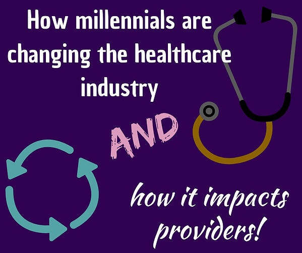 How millennials are changing healthcare jpg